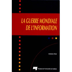 La Guerre mondiale de l'information par Antoine Char / Chapitre 3