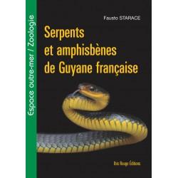 Serpents et amphisbènes de Guyane française, de Fausto Starace : Table of contents