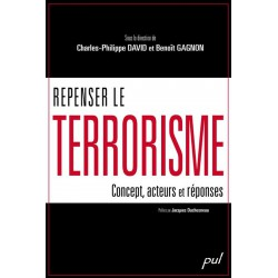 Repenser le terrorisme : concepts, acteurs et réponses : Table of contents