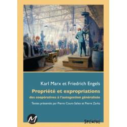 Propriété et expropriations des coopératives à l'autogestion généralisée, Karl Marx et Friedrich Engels : Chapter 1
