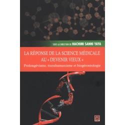 """La réponse de la science médicale au """"devenir vieux"""". Sous la direction de Hachimi Sanni Yaya : Table of contents"""