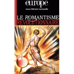 Revue littéraire Europe : Le romantisme révolutionnaire  : Table of contents