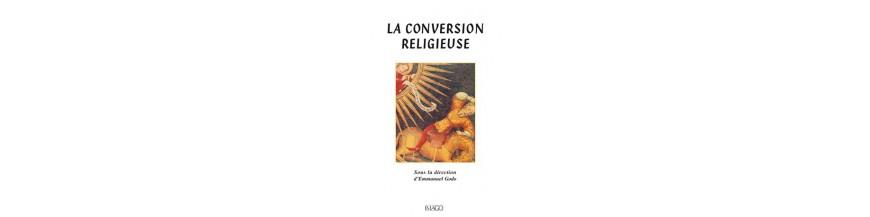 la-conversion-religieuse-sous-la-direction-d-emmanuel-godo-