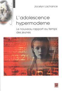 L'adolescence hypermoderne