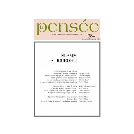 La Pensée n° 384 – Islam(s) aujourd'hui : Chapitre 8