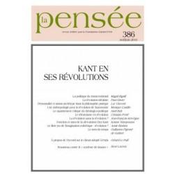 La Pensée n° 386 – Kant en ses révolutions : Sommaire