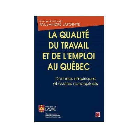 La qualité du travail et de l'emploi au Québec. Données empiriques et cadres conceptuels : Chapitre 2