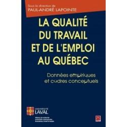 La qualité du travail et de l'emploi au Québec. Données empiriques et cadres conceptuels : Chapitre 3