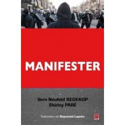 Manifester en démocratie. L'approche du respect mutuel, de Vern Neufeld Redekop et Shirley Paré : Introduction