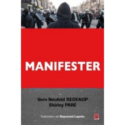 Manifester en démocratie. L'approche du respect mutuel, de Vern Neufeld Redekop et Shirley Paré : Chapitre 5