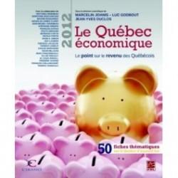 Le Québec économique 2012. Le point sur le revenu des Québécois : Chapitre 12
