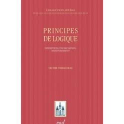 Principes de logique. Définition, énonciation, raisonnement, de Victor Thibaudeau : Sommaire
