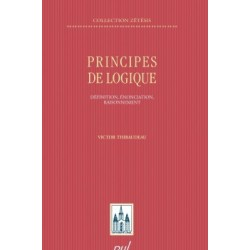 Principes de logique. Définition, énonciation, raisonnement, de Victor Thibaudeau : Chapitre 6