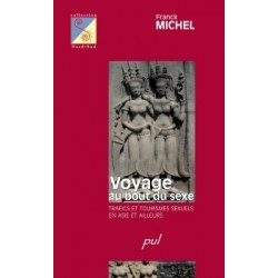 Voyage au bout du sexe. Trafics et tourismes sexuels en Asie et ailleurs, de Franck Michel : Conclusion