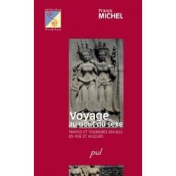 Voyage au bout du sexe. Trafics et tourismes sexuels en Asie et ailleurs, de Franck Michel : Bibliographie