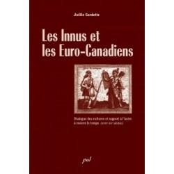 Les Innus et les Euro-Canadiens. Dialogue des cultures et rapport à l'Autre à travers le temps : Bibliographie