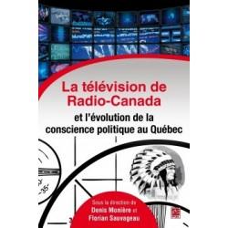 La télévision de Radio-Canada et l'évolution de la conscience politique au Québec : Chapitre 1