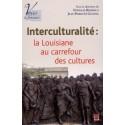 Interculturalité: la Louisiane au carrefour des cultures : Sommaire