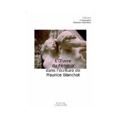 artelittera_L'Oeuvre du Féminin dans l'écriture de Maurice Blanchot sous la direction d'Eric Hoppenot