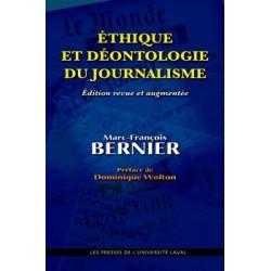 Éthique et déontologie du journalisme, de Marc-François Bernier : Sommaire