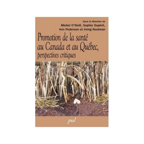 Promotion de la santé au Canada et au Québec, perspectives critiques : Chapitre 1