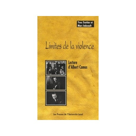 Limites de la violence. Lecture d'Albert Camus, de Yves Trottier, Marc Imbeault : Introduction