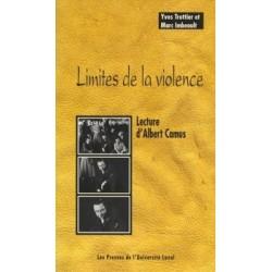 Limites de la violence. Lecture d'Albert Camus, de Yves Trottier, Marc Imbeault : Conclusion