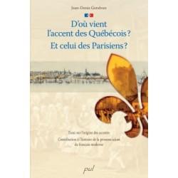 D'où vient l'accent des Québécois? Et celui des Parisiens ? : Chapitre 1