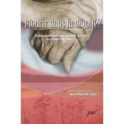 Mourir dans la dignité ? Soins palliatifs ou suicide assisté, un choix de société : Introduction