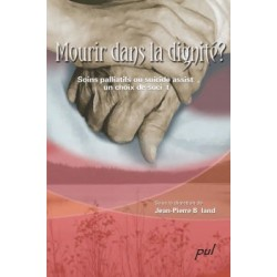 Mourir dans la dignité ? Soins palliatifs ou suicide assisté, un choix de société : Chapitre 2