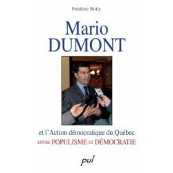 Mario Dumont et l'Action démocratique du Québec entre populisme et démocratie, de Frédéric Boily : Chapitre 1