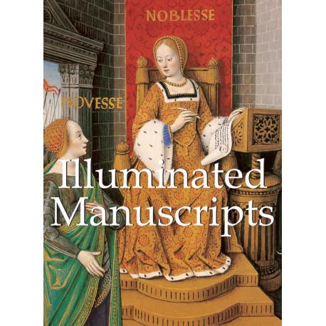 Illuminated Manuscripts, de Tamara Woronowa and Andrej Sterligow