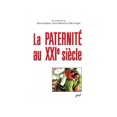 La paternité au XXIe siècle : Chapitre 1