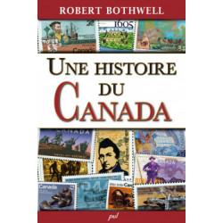 Une histoire du Canada, de Robert Bothwell : Sommaire