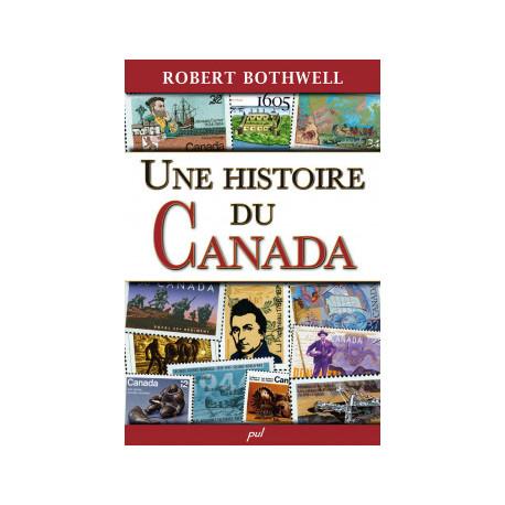 Une histoire du Canada, de Robert Bothwell : Chapitre 3
