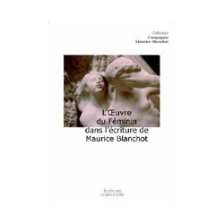 L'Oeuvre du Féminin dans l'écriture de Maurice Blanchot : Chapitre 3