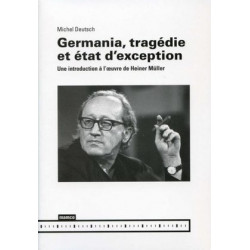 Germania, tragédie et état d'exception, de Michel Deutsch