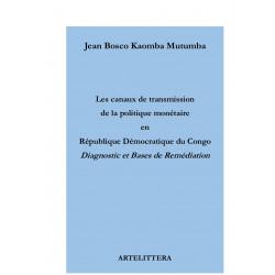 Les canaux de transmission de la politique monétaire en République démocratique du Congo : Chapitre 1