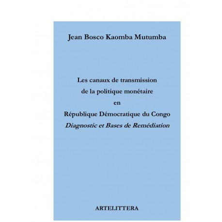 Les canaux de transmission de la politique monétaire en République démocratique du Congo