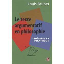 Le texte argumentation en philosophie de Louis Brunet : Introduction