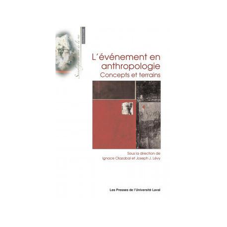 L'événement en anthropologie. Concepts et terrains : Chapitre 11