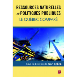 Ressources naturelles et politiques publiques. Le Québec comparé : Chapitre 4