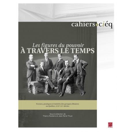 Les Figures du pouvoir à travers le temps, ss. dir.de Thierry Nootens et Jean-René Thuot