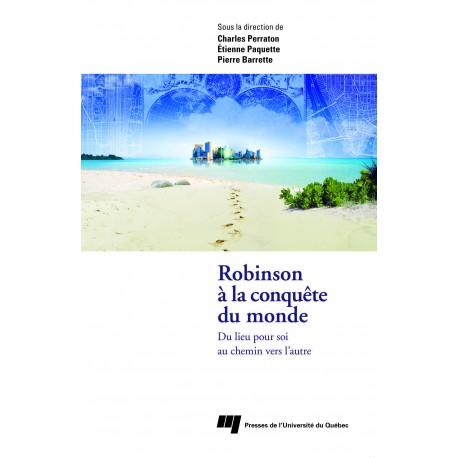 Robinson à la conquête du monde : Du lieu pour soi au chemin vers l'autre / CHAPITRE 3