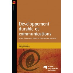 Développement durable et communications sous la direction de Sophie Tremblay : Table des matières