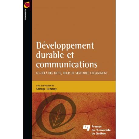 Développement durable et communications Au-delà des mots, pour un véritable engagement / CHAPITRE 1 de Solange Tremblay