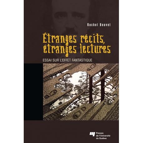 Etranges récits, étranges lectures, de Rachel Bouvet / INTRODUCTION