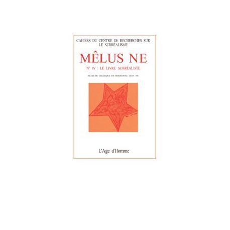 Mélusine numéro 4 : Le Livre surréaliste / SURRÉALISTES QUÉBECOIS