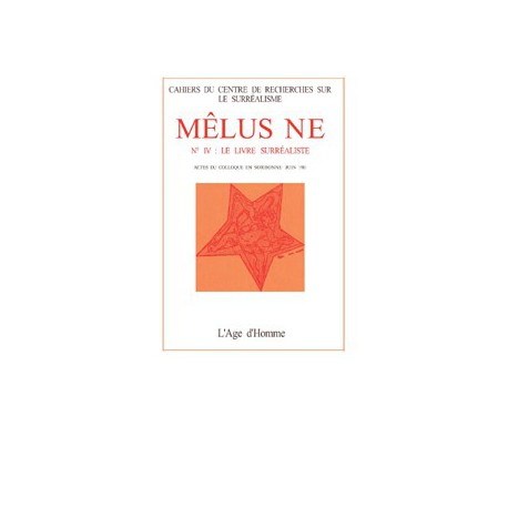 Mélusine numéro 4 : Le Livre surréaliste : BRETON et DURAS de Suzanne LAMY
