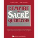 L'empire du sacre québécois de Clément Légaré et André Bougaïeff : Sommaire